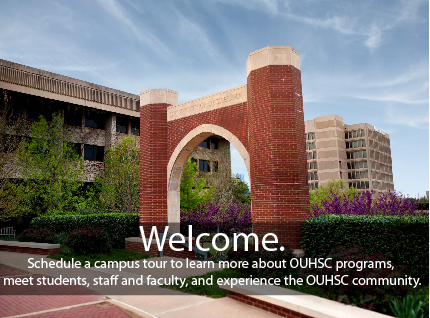 Schedule a campus tour to learn more about OUHSC, meet students, staff, and faculty.